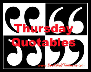thurdsday quotables