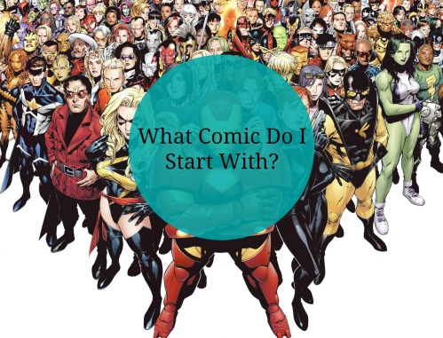 what comic do I start with